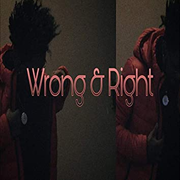 Wrong & Right