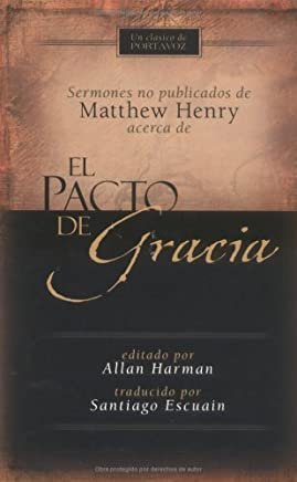 El pacto de gracia (Spanish Edition)