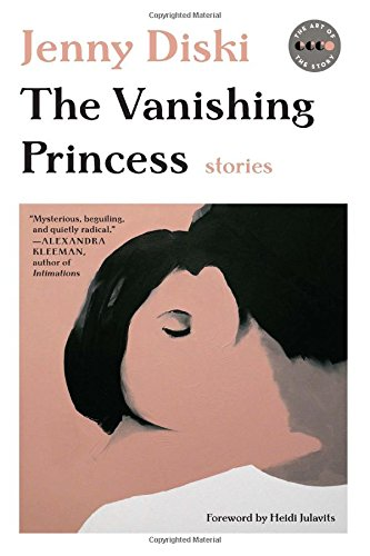 Image of The Vanishing Princess: Stories (Art of the Story)
