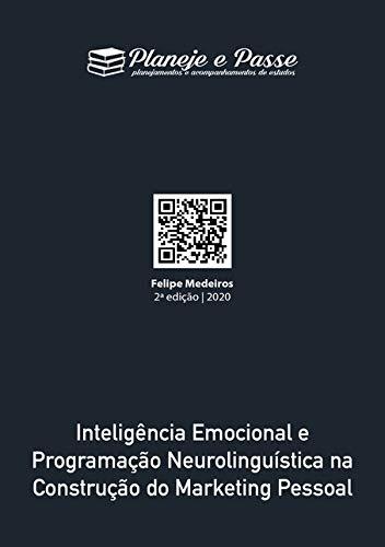 Inteligência Emocional E Programação Neurolinguística Na Construção Do Marketing Pessoal