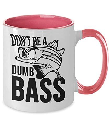 DKISEE Taza de café de dos tonos, ideal para cumpleaños, para hombres y mujeres, de la marca Fishing Gifts Dont Be A Dumb Bass