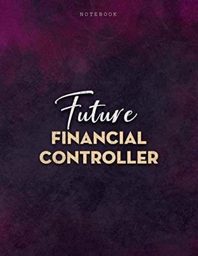 Lined Notebook Journal Future Financial Controller Job Title Purple Smoke Background Cover: Menu, Journal, PocketPlanner, Personalized, A4, Over 100 ... x 11 inch, Mom, 21.59 x 27.94 cm, Business