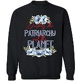 Photo de cakomala Destroy The Patriarchy Not The Planet Climate Change Feminist Sweatshirt