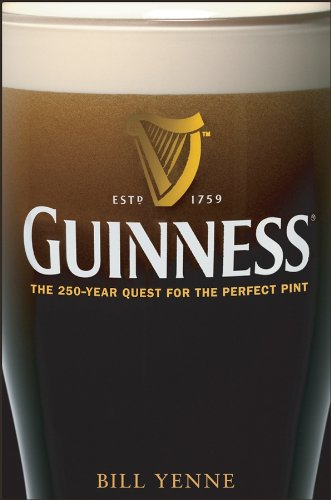 Guinness: The 250 Year Quest for the Perfect Pint (English Edition)