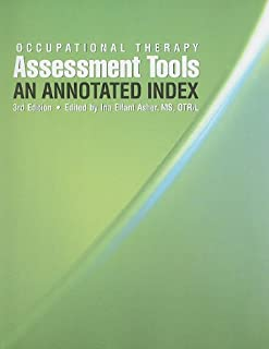Occupational Therapy Assessment Tools: An Annotated Index, 3rd Edition (With CD-ROM)