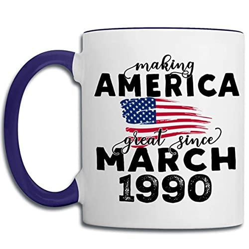 1990 Tazas de 30 cumpleaños para hombres y mujeres, haciendo que Estados Unidos sea grandioso desde marzo de 1990 Tazas de café con la bandera de los EE. UU., Regalo de cumpleaños para él, ella, amigo