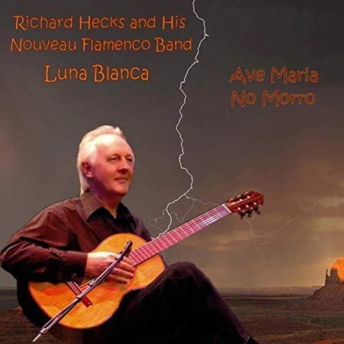 Luna Blanca & Richard Hecks and His Nouveau Flamenco Band