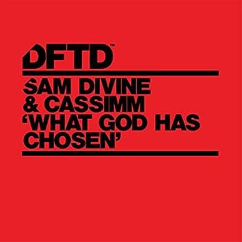What God Has Chosen