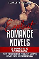Explicit Romance Novels: (2 Books in 1) GABNGBANG: Far in the Rockies Balls + The Elora's Gangbang. Explicit Erotic Sex Stories for Adult