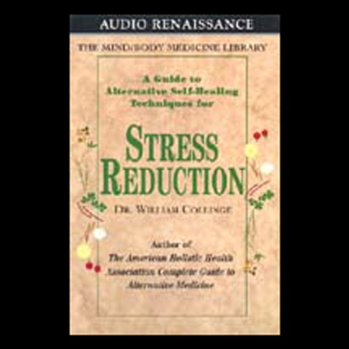 A Guide to Alternative Self-Healing Techniques for Stress Reduction audiobook cover art
