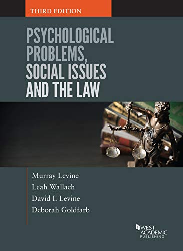 Compare Textbook Prices for Psychological Problems, Social Issues and the Law Higher Education Coursebook 3 Edition ISBN 9781640201873 by Levine, Murray,Wallach, Leah,Levine, David I.,Goldfarb, Deborah