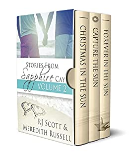 Sapphire Cay Volume 2 (Sapphire Cay Stories) by [RJ Scott, Meredith Russell]