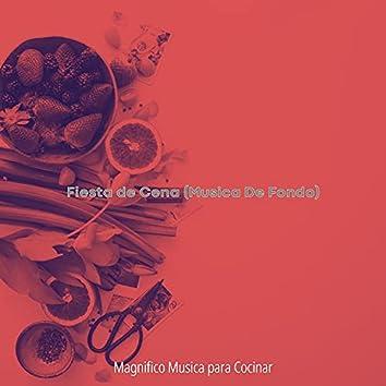 Fiesta de Cena (Musica De Fondo)