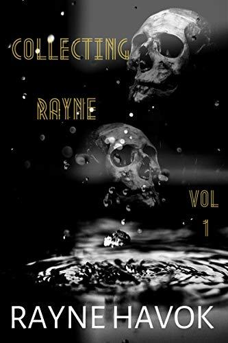 Collecting Rayne (English Edition)
