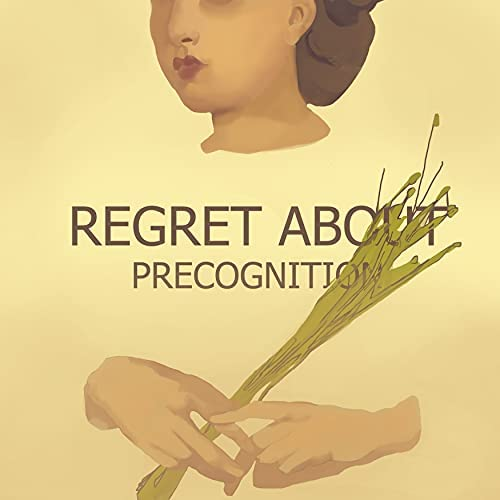 Regret about