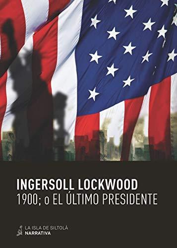 1900 O El Último Presidente: 23 (Narrativa)