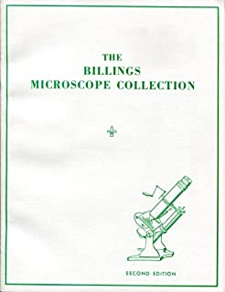 The Billings Microscope Collection of the Medical Museum Armed Forces Institute of Pathology, Second Edition