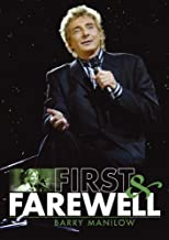 Barry Manilow - First and Farewell