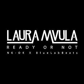 Ready or Not (NK-OK x Blue Lab Beats Remix)