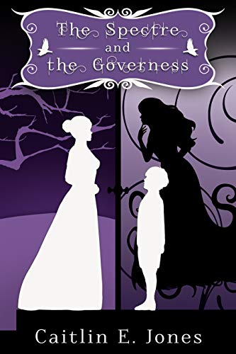 The Spectre and the Governess (The Faire Curiosities)