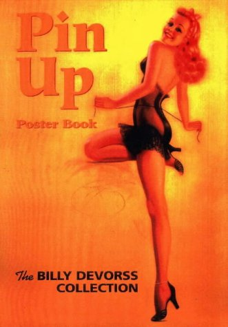 Billy Devorss Collection: Pin-up Poster Book