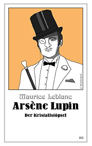 Image of Arsène Lupin - Der Kristallstöpsel (Die Abenteuer des Arsène Lupin)