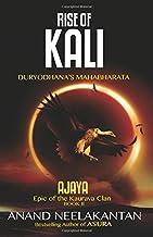 Ajaya Rise of Kali (Book 2): Duryodhana's Mahabharata (Ajaya Book 2)