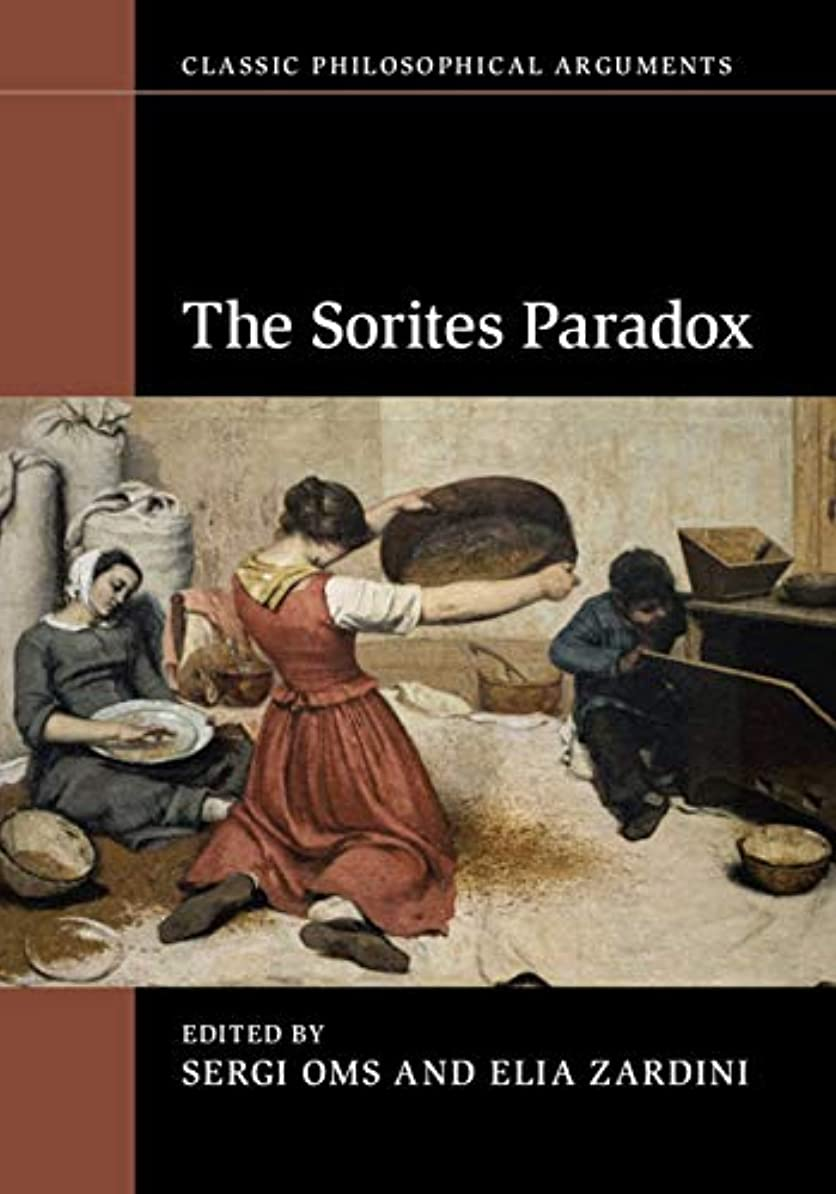 フロー科学フラップThe Sorites Paradox (Classic Philosophical Arguments) (English Edition)