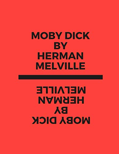 Moby Dick by Herman Melville