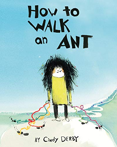 Image of How To Walk An Ant