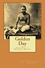 Golden Day: or Perfection of Material Science