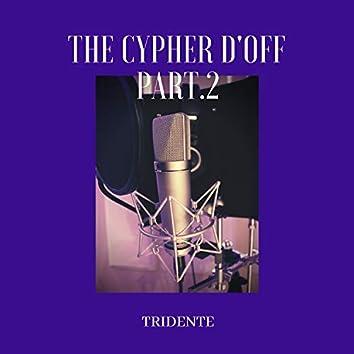 The Cypher D'off, Pt. 2