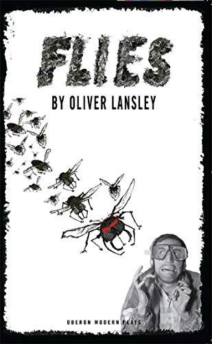 Flies (Oberon Modern Plays) (English Edition)
