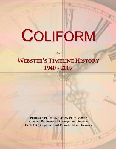 Coliform: Webster's Timeline History, 1940 - 2007