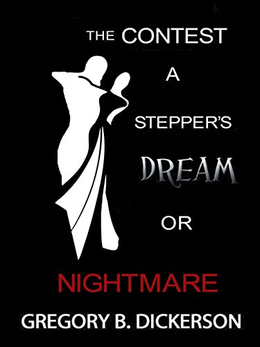The Contest: A Stepper's Dream or Nightmare (English Edition)