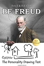 Be Freud: The Personality Drawing Test (Eric Z's Fun & Games Psychology Profilers)
