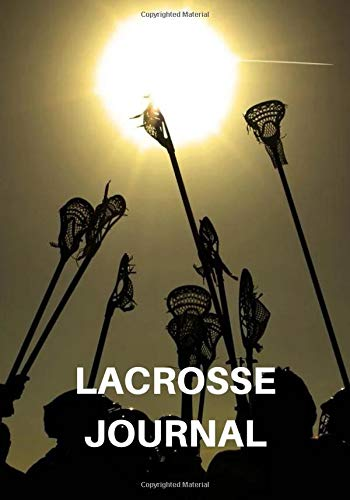 Lacrosse journal: Lacrosse Journal for journaling | Notebook for lacrosse lovers 122 pages 7x10 inches | Gift for men and woman girls and boys| sport | logbook