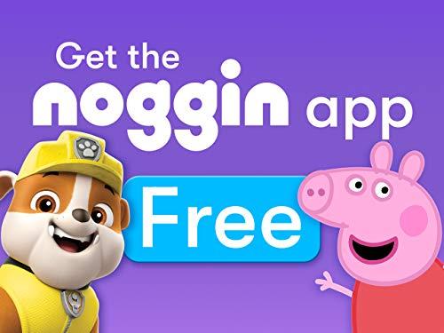 Get the Noggin App Free