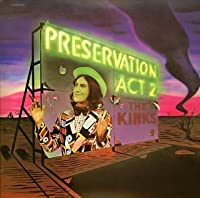 Preservation Act 2 by Kinks
