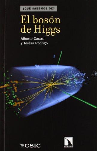 El boson de Higgs (¿Que sabemos de?)