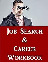 Job Search & Career Building Workbook: 2016 Edition - Mastering the Art of Personal Branding Online via Blogging, LinkedIn, Facebook, Twitter & More