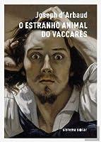 O Estranho Animal do Vaccarès (Portuguese Edition)