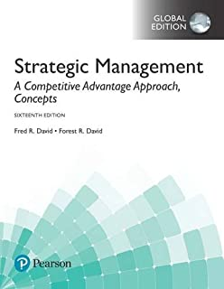 Strategic Management: A Competitive Advantage Approach, Concepts plus MyManagementLab with Pearson eText, Global Edition