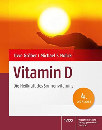 Vitamin D: Die Heilkraft des Sonnenvitamins