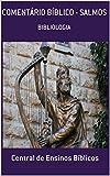 COMENTÁRIO BÍBLICO - SALMOS: BIBLIOLOGIA