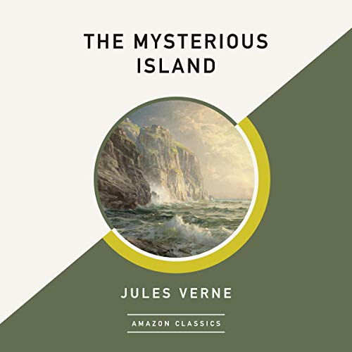 The Mysterious Island (AmazonClassics Edition) audiobook cover art