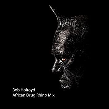 African Drug Rhino Mix - Single