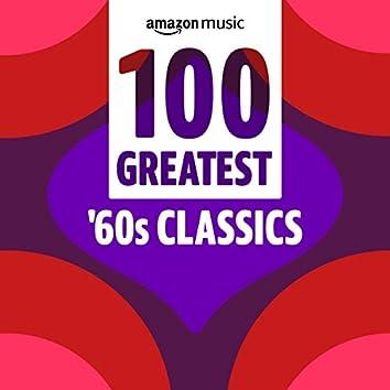 100 Greatest 60s Classics