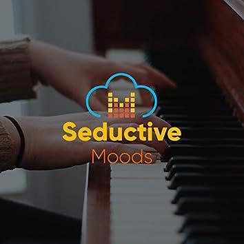 # Seductive Moods