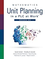 Mathematics Unit Planning in a Plc at Work, Grades 6 - 8